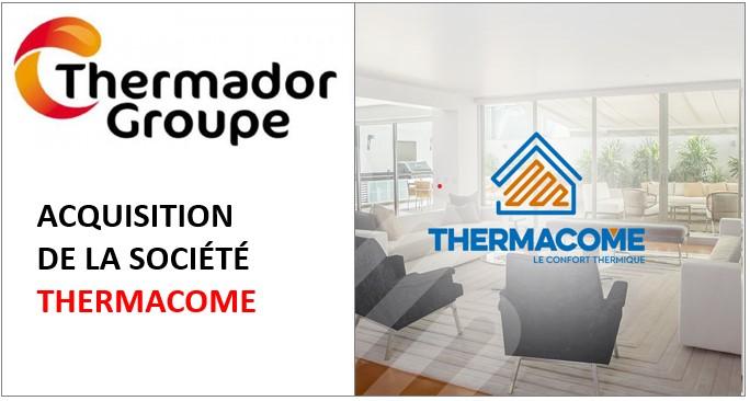 Thermador Groupe fait l'acquisition de Thermacome